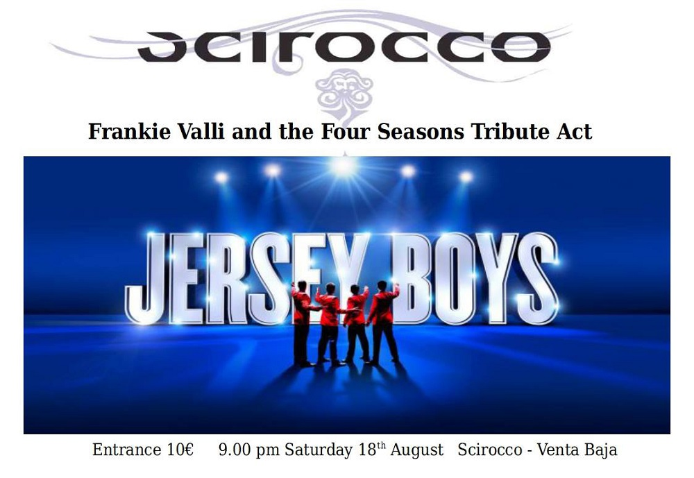 The Jersey Boys at Sciroccos